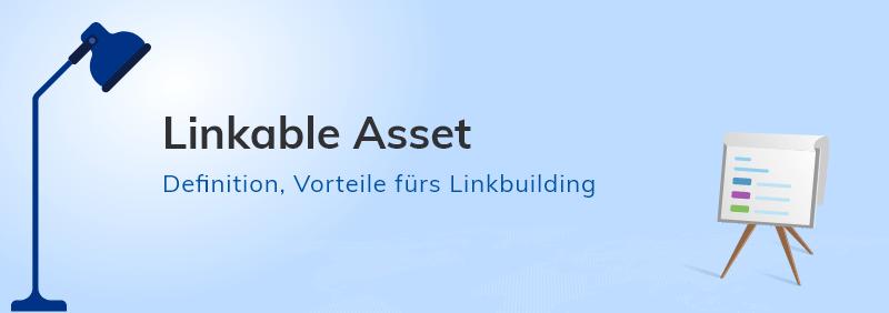 Was ist ein Linkable Asset